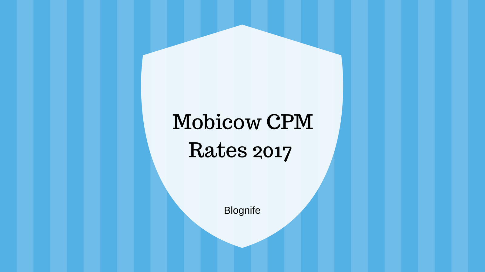 Mobicow CPM Rates 2020