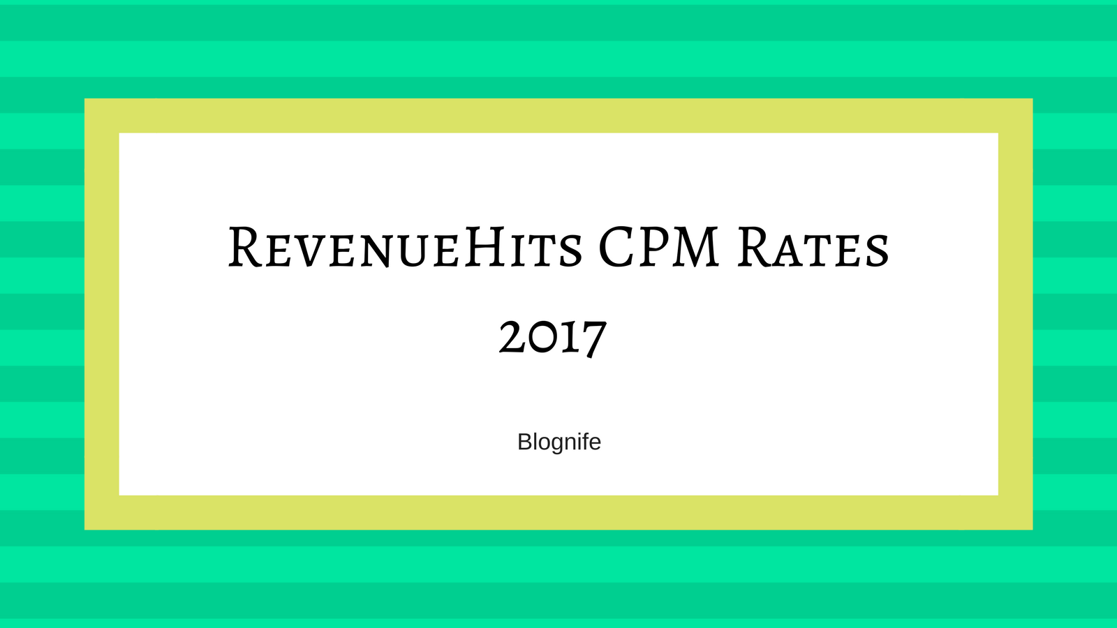 RevenueHits CPM Rates 2017