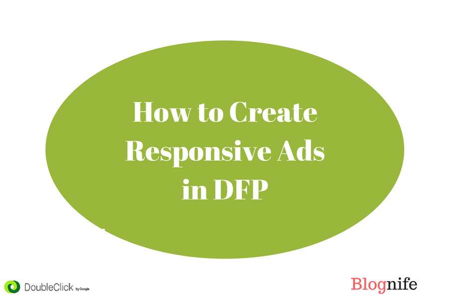 How to Create Responsive Ads in DFP