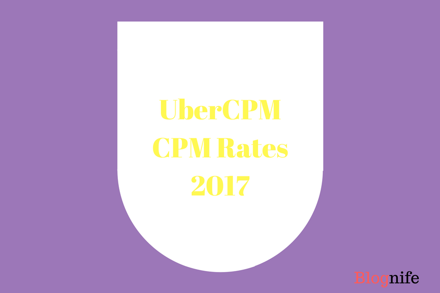 UberCPM CPM Rates 2017