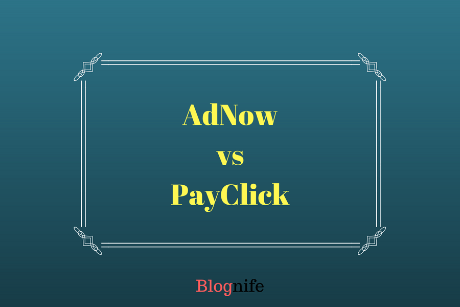 AdNow vs PayClick – CPM Rates, Payments and Earnings Report