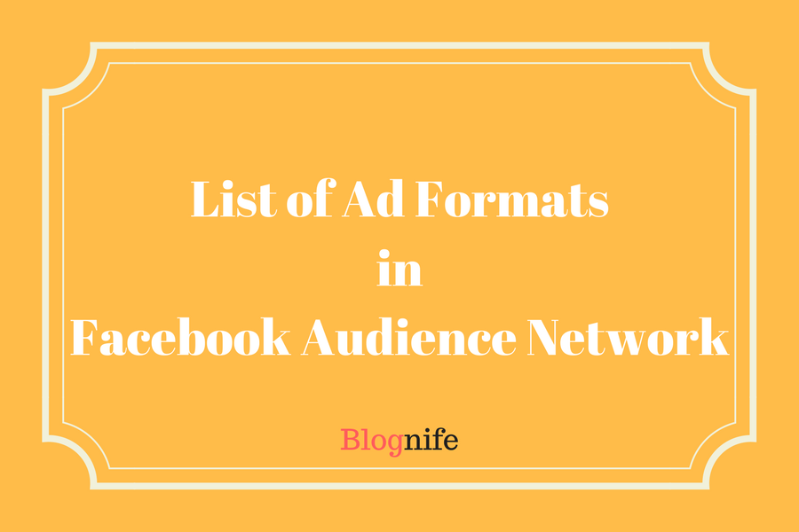 List of Ad Formats in Facebook Audience Network