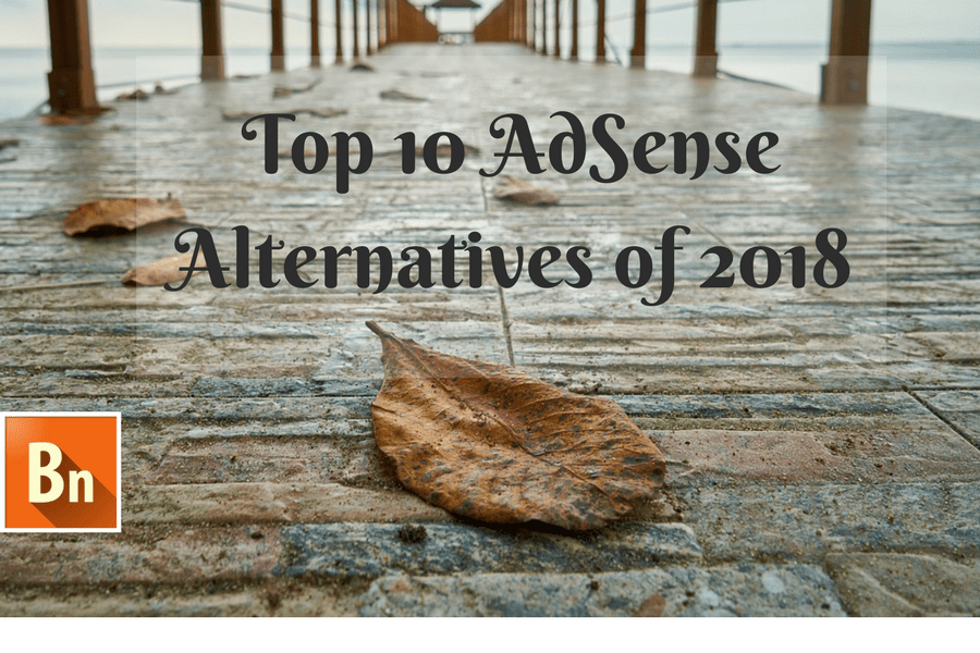 Top 10 AdSense Alternatives of 2019 to Boost your Ad Revenue