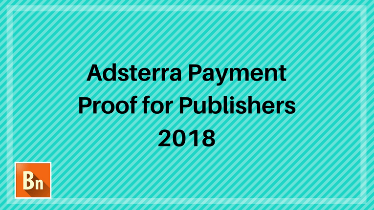 Adsterra Payment Proof 2018