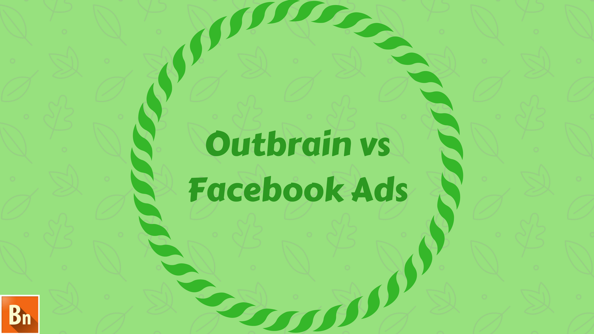 Outbrain vs Facebook Ads- 2020 Comparison