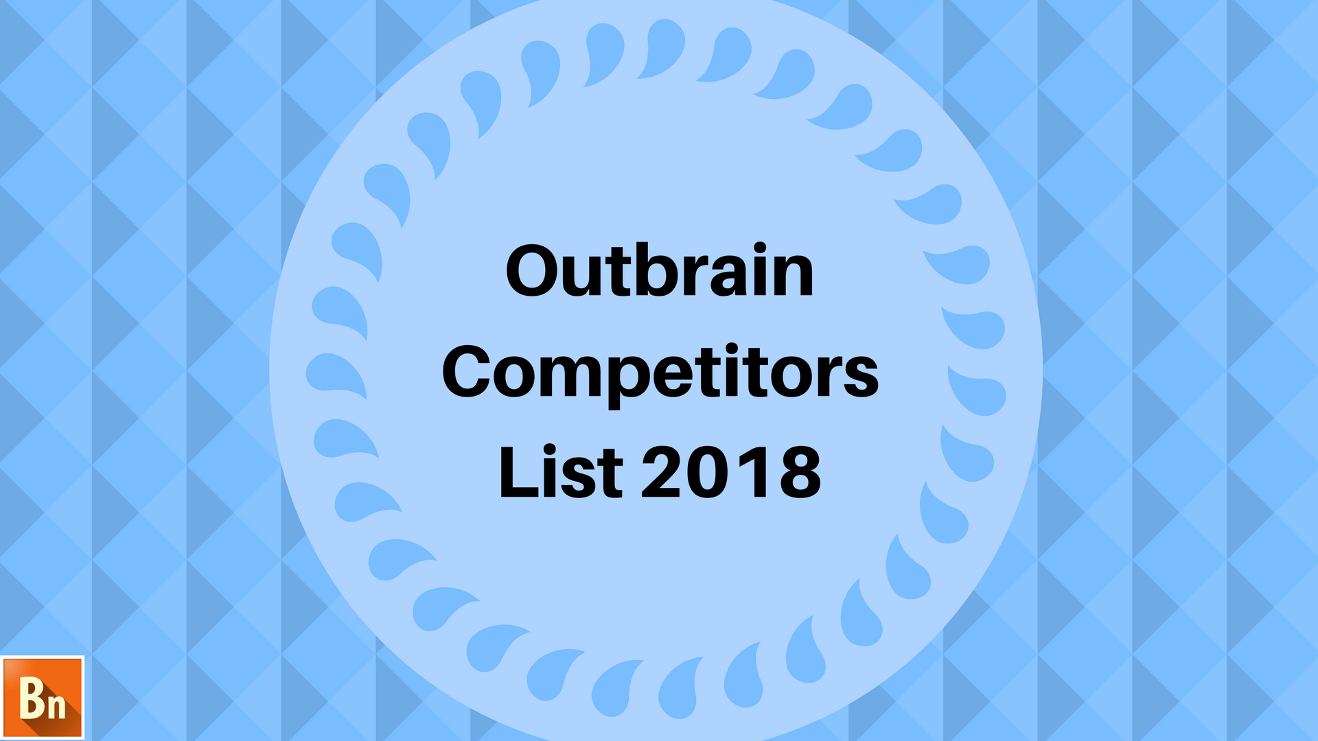 10+ Outbrain Competitors List of 2018