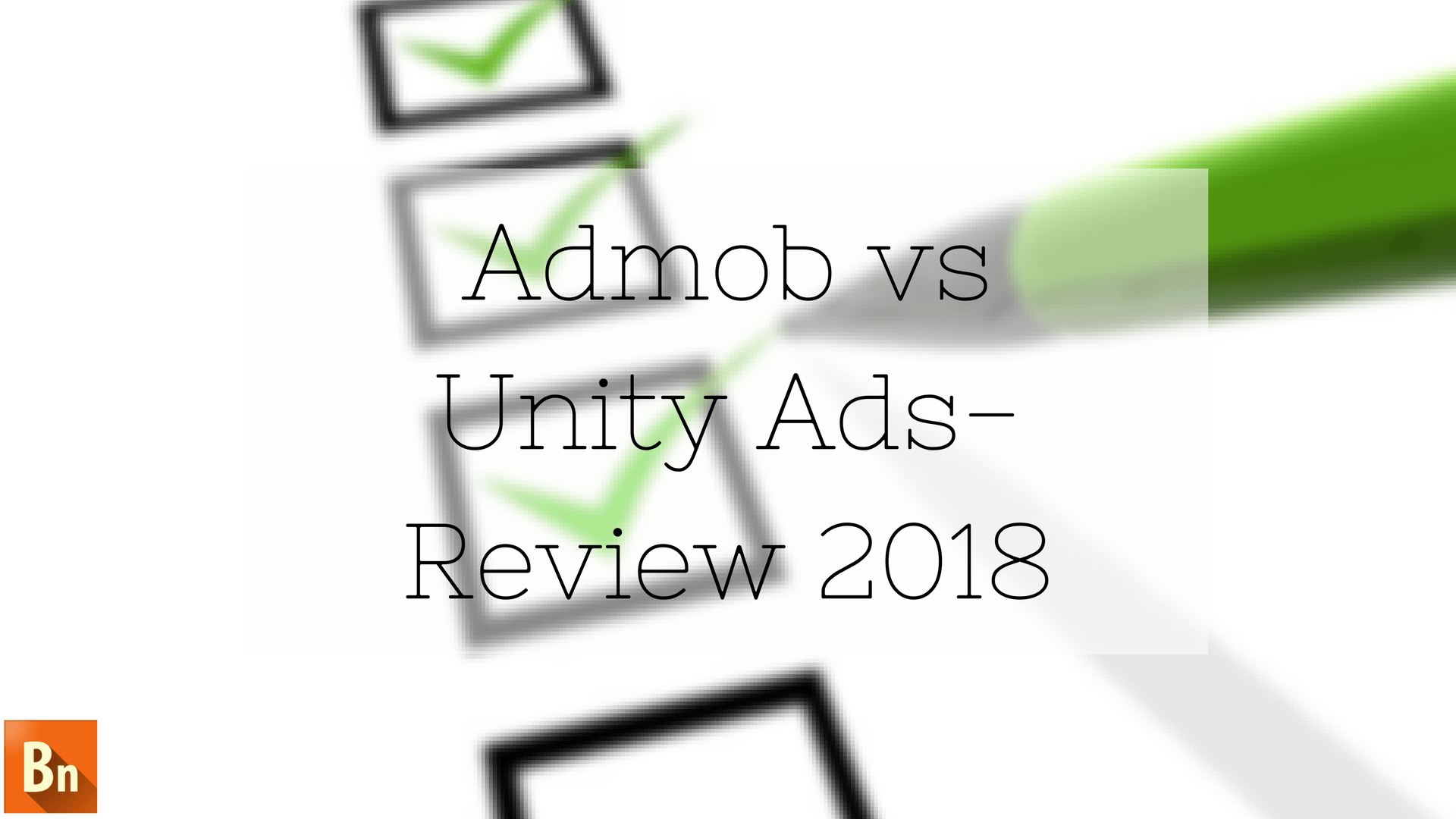 Admob vs Unity Ads- Review 2020