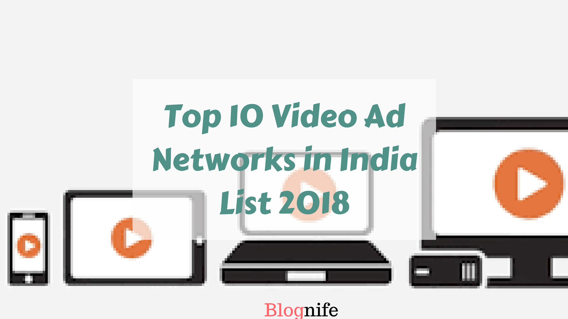 Top 10 Best Video Ad Networks List in India