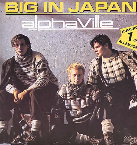 Alphaville  Big In Japan Y Forever Young Blogodisea