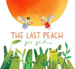The Last Peach March Picture Book Roundup