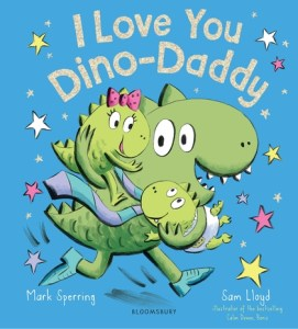 I Love you Dino Daddy