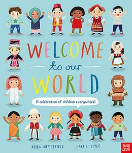Welcome to our World A Celebration of Children Everywhere