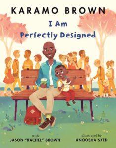 I am perfectl;y designed