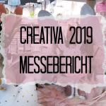 Creativa 2019 – Messebericht