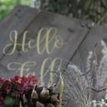 Hello Fall – Vinylfolie auf Holz