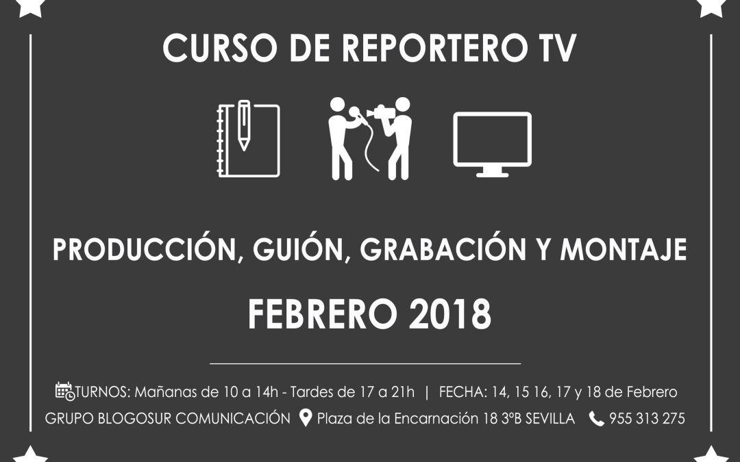 Nueva Edición Curso de Reportero de Televisión con Fernando García Haldón – Febrero 2018
