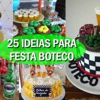 25 IDEIAS PARA FESTA DE BOTECO- FAÇA SUA FESTA
