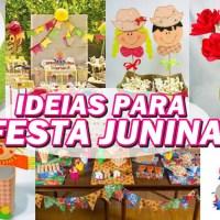 30 IDEIAS PARA FESTA JUNINA - FAÇA SUA FESTA