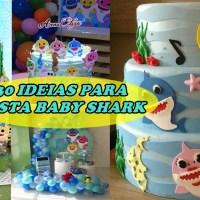 30 IDEIAS FESTA BABY SHARK- FAÇA SUA FESTA