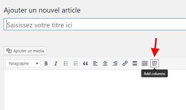 Ajouter des colonnes wordpress editeur classique