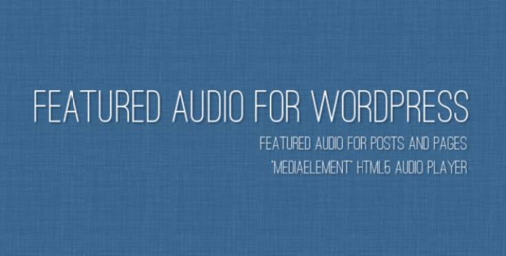 Featured audio plugins wordpress premium ajouter lecteur audio