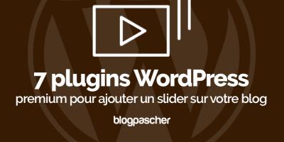 Plugin Wordpress Ajouter Slider Blog
