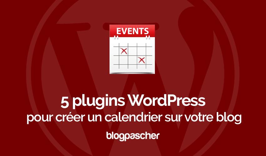 Creer Calendrier Photo.5 Plugins Wordpress Pour Creer Un Calendrier Sur Votre Blog