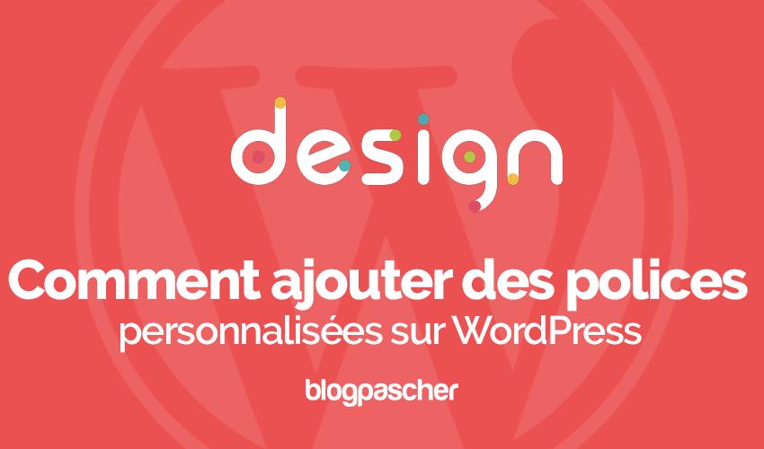 Cách thêm phông chữ Wordpress tùy chỉnh