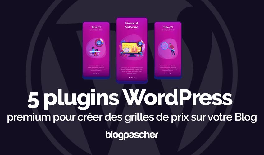 Plugin Wordpress Premium Créer Grilles Prix Blog
