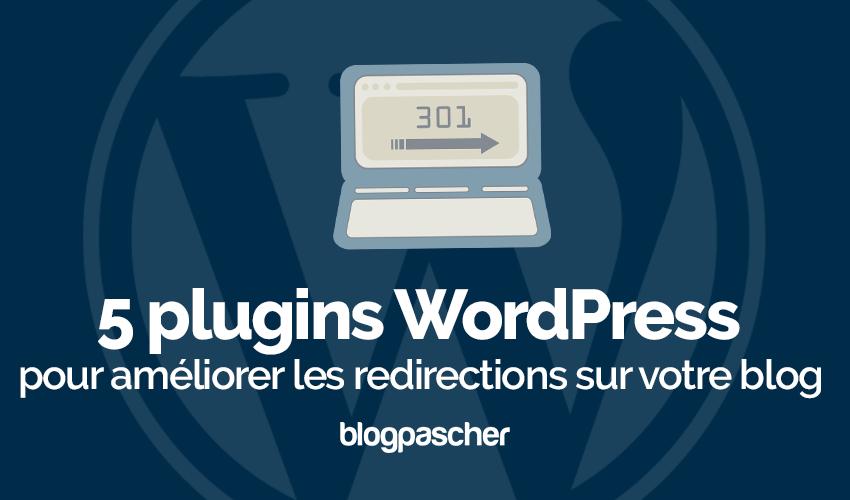 Plugins Wordpress Ameliorer Redirections Blog
