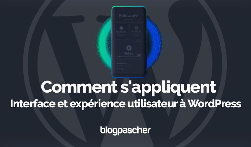 Comment appliquent interface experience utilisateur wordpress 3