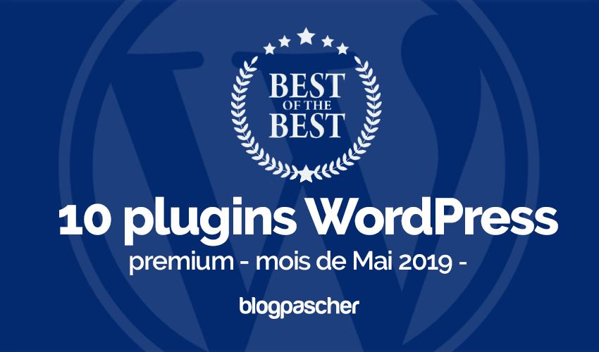 10 Meilleurs Plugins Wordpress Premium Mois Mai 2019