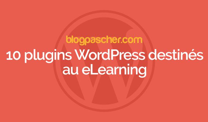 10 Plugins WordPress Pour Créer Un Site D'elearning