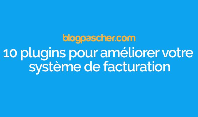 10 Plugins WordPress Pour La Facturation E-commerce