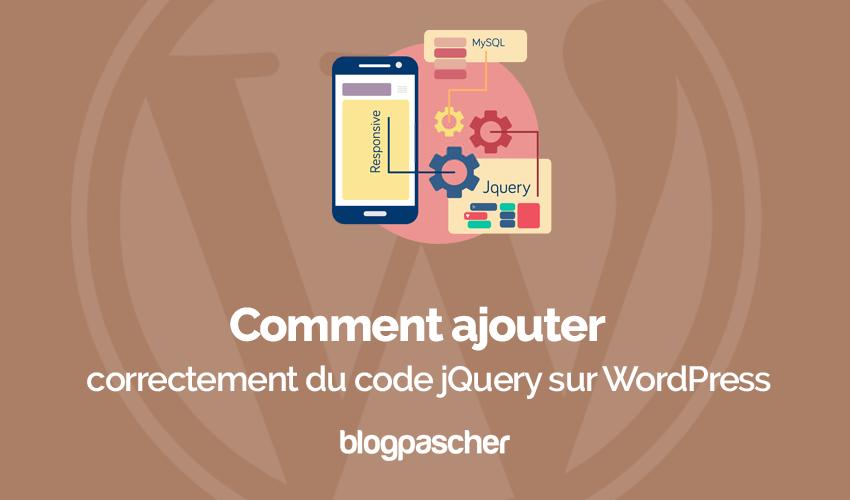 Comment ajouter correctement code jquery wordpress