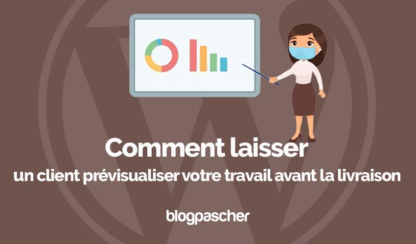 Comment laissez client previsualiser travail avant livraison blogpascher 3