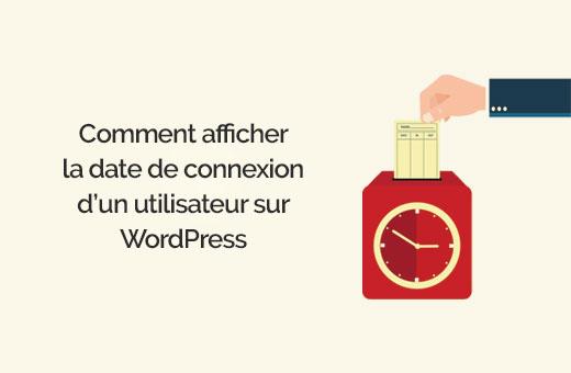 date de dernière connexion WordPress