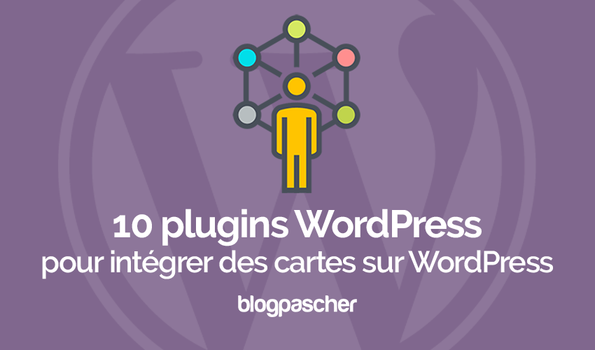 Plugin Wordpress Intégrer Cartes Google Maps