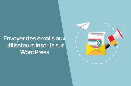 Como enviar e-mails para os usuários no WordPress