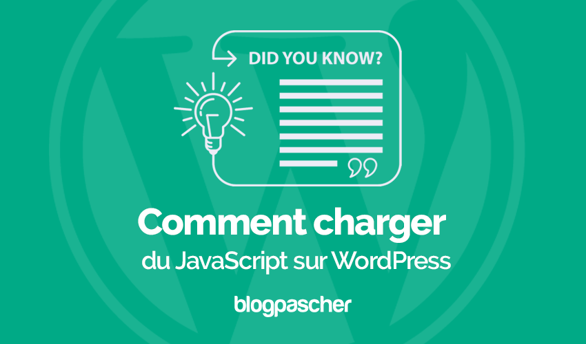 Comment Charger Javascript Wordpress