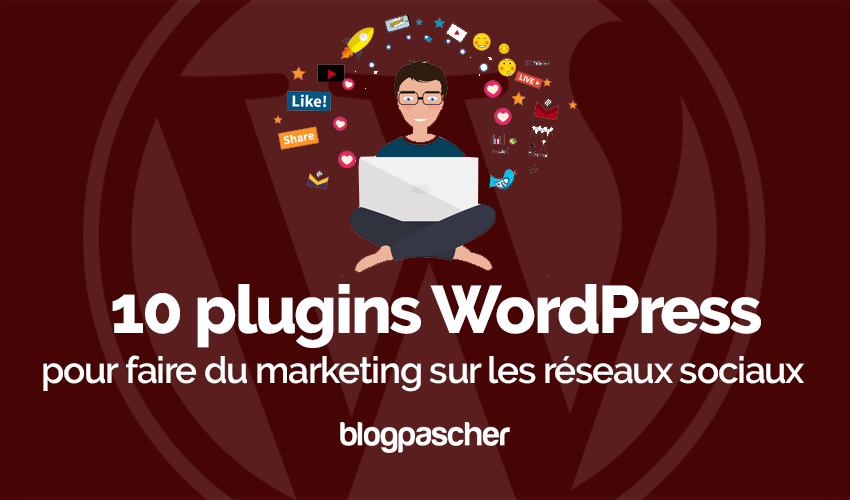 Plugin Wordpress Marketing Réseaux Sociaux