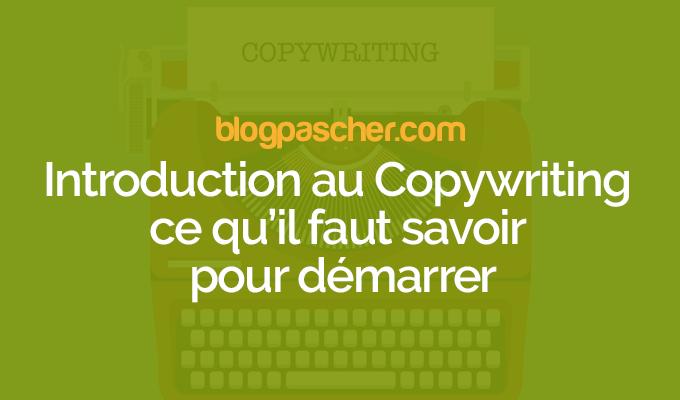 Introduction Au Copywriting Ce Qu'il Faut Savoir Pour Démarrer
