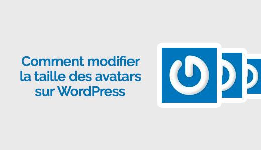 comment modifier la taille des images de gravatar sur wordpress