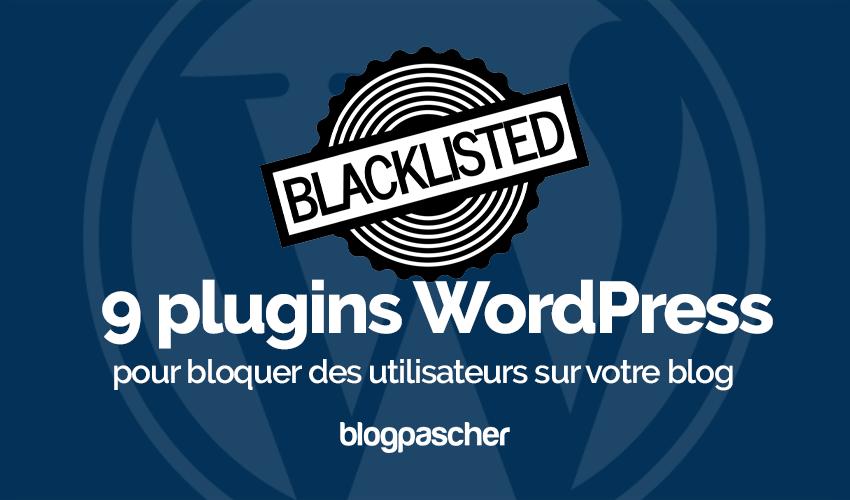 Plugin Wordpress Bloquer Utilisateurs Blog
