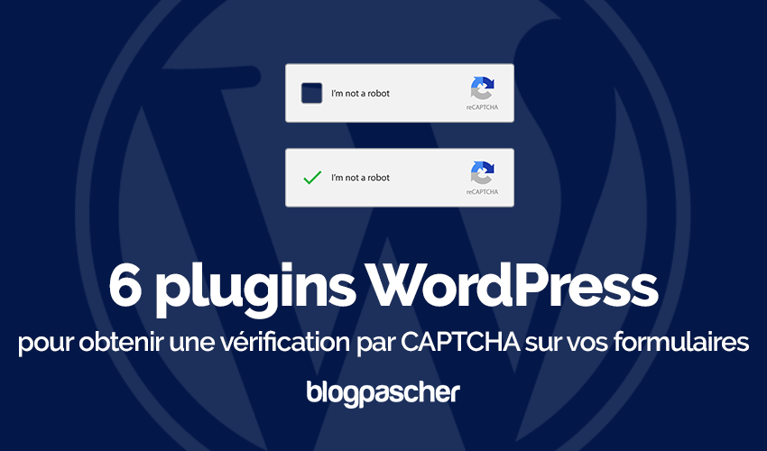 Plugins Wordpress Vérification Captcha Formulaires