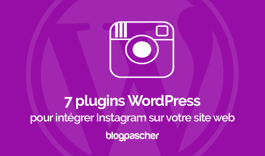 Plugins wordpress integrer instagram blog site web 1