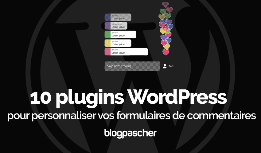 Plugins Wordpress Personnaliser Formulaires Commentaires