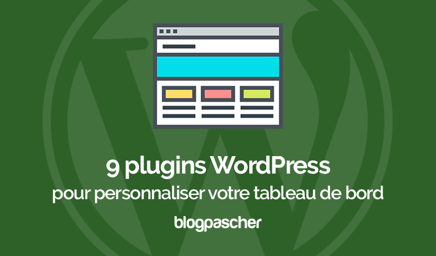 Plugins Wordpress Personnaliser Tableau Bord