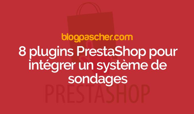 8 Plugins PrestaShop Pour Intégrer Un Système De Sondages