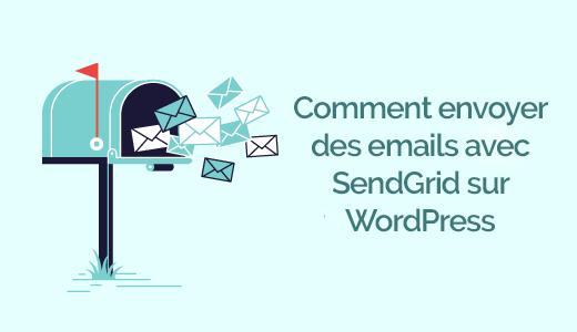 ameliorer-la-delivrabilite-des-emails-wordpress